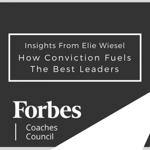 Insights From Elie Wiesel: How Conviction Fuels The Best Leaders Featured Image