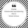 U is for Unbelievably…Shitty Leadership